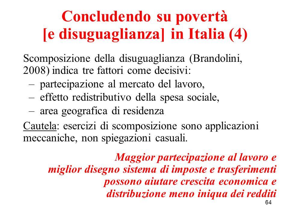 Concludendo su povertà [e disuguaglianza] in Italia (4)